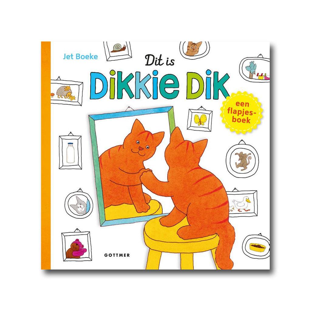 Gottmer Dit is Dikkie Dik! - Flapjesboek - Jet Boeke