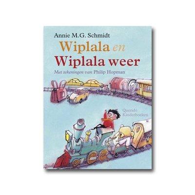 Querido Wiplala en Wiplala weer - Annie M.G. Schmidt