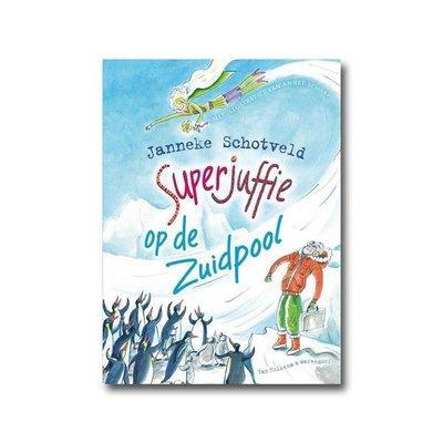 Van Holkema & Warendorf Superjuffie op de Zuidpool - Janneke Schotveld