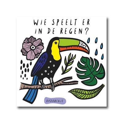 Wee Gallery Badboekje - Wie speelt er in de regen? - Wee Gallery