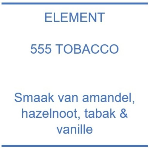 Element 555 Tobacco