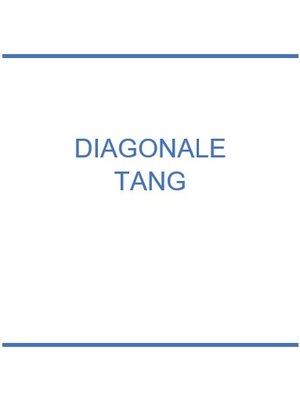 Diagonale Tang