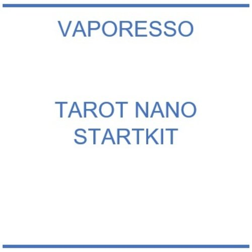 Vaporesso Tarot Nano Starter Kit