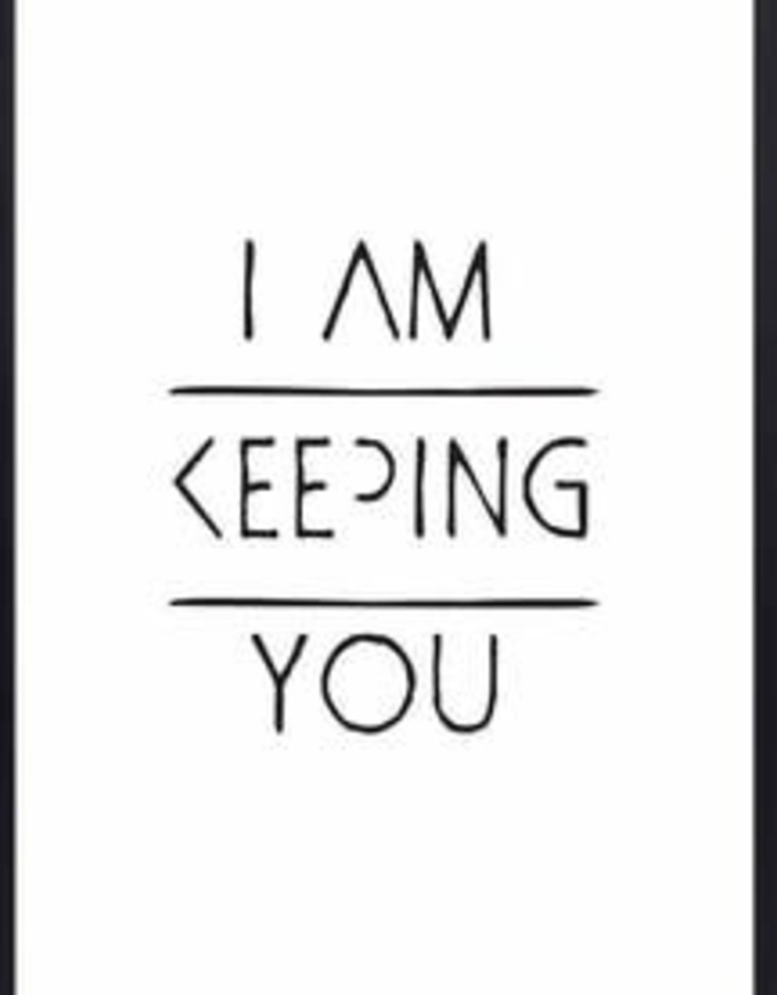 """Zoedt Poster """"I am Keeping you"""" - Zoedt"""