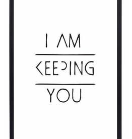 "Zoedt Poster ""I am Keeping you"" - Zoedt"
