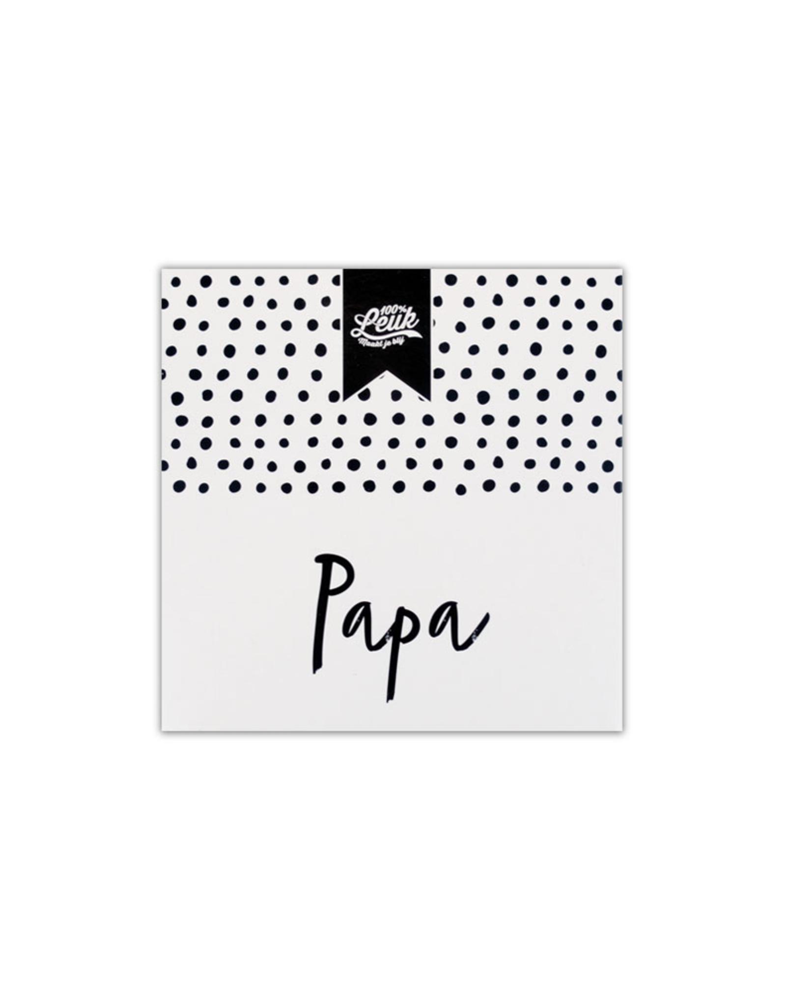 100% Leuk CadeauZeep Papa - 100% Leuk