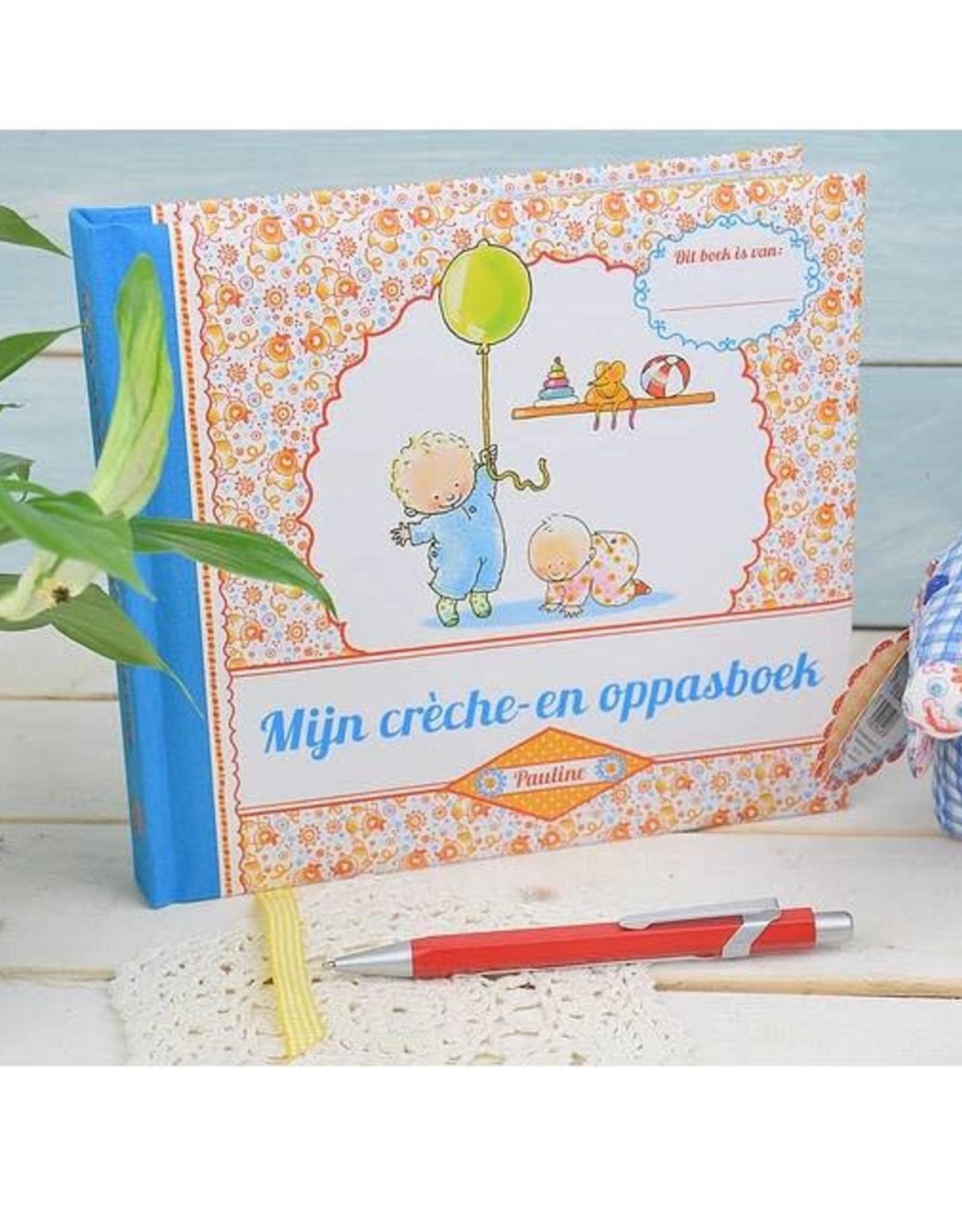 Pauline Oud Mijn crèche- en oppasboek - Pauline Oud