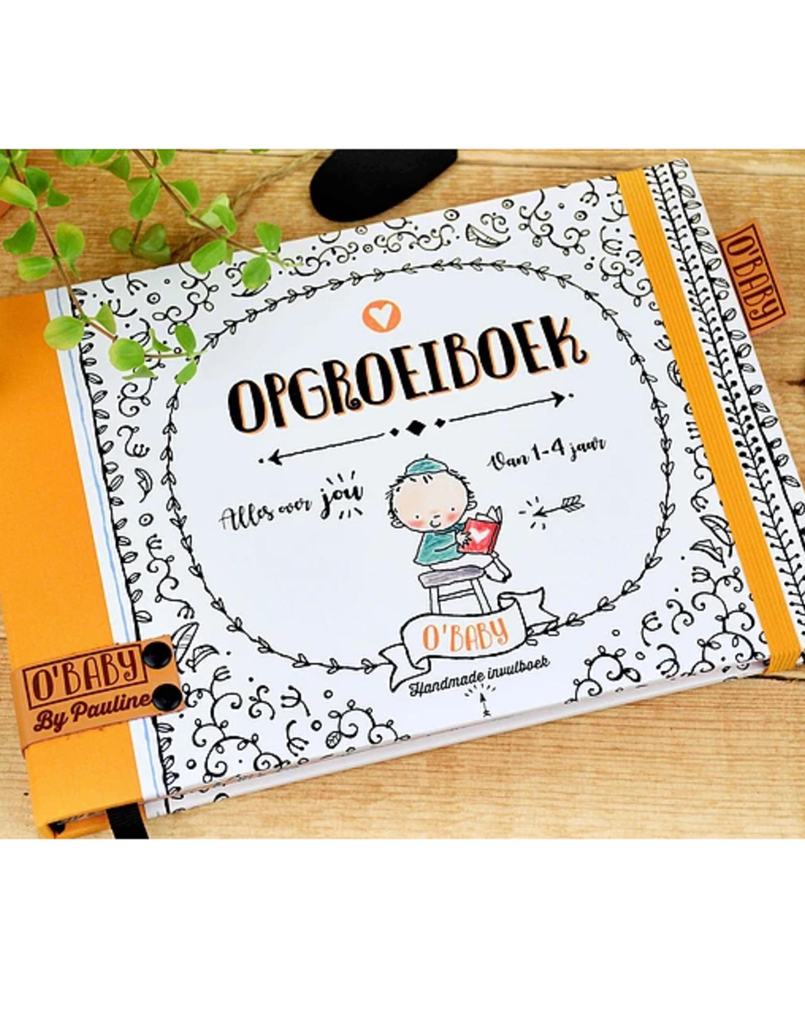 """Pauline Oud Opgroeiboek  """"O'Baby"""" - Pauline Oud"""
