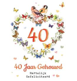 Wenskaart  40 Jaar Getrouwd Hartelijk Gefeliciteerd -  Janneke Brinkman