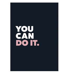 You Can Do It - Geloof in Jezelf..