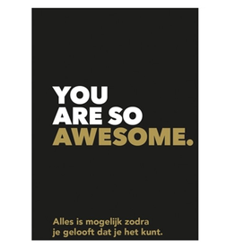 You are Awesome - Alles is mogelijk zodra je gelooft dat je het kunt