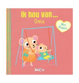 Ik hou van Oma - Kartonboekje Met Flapjes