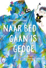 Naar Bed gaan is Gedoe - Wessel Sandtke