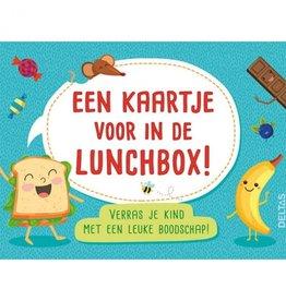 Een kaartje voor in de lunchbox! - Deltas