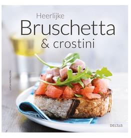 Heerlijke Bruschetta en Crostini - Deltas