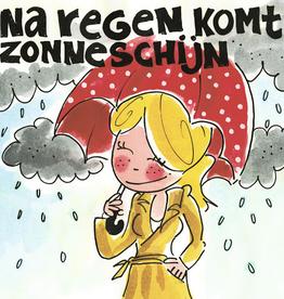 Blond Amsterdam Na Regen komt Zonneschijn - Wenskaart Blond Amsterdam