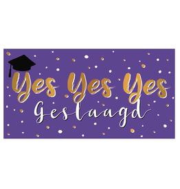 Yes Yes Yes Geslaagd - Wenskaart