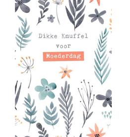 Dikke Knuffel voor Moederdag - Wenskaart