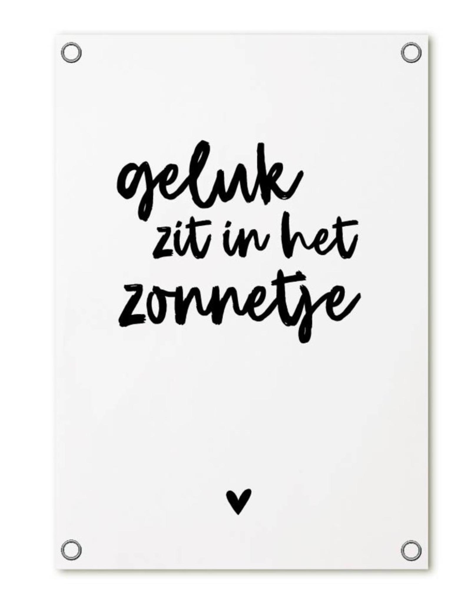 Zoedt Tuinposter met tekst 'Geluk zit in het zonnetje' - Zoedt