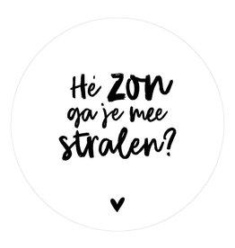 """Zoedt Muurcirkel met tekst """"Hé zon ga je mee stralen"""" 20x20cm - Zoedt"""
