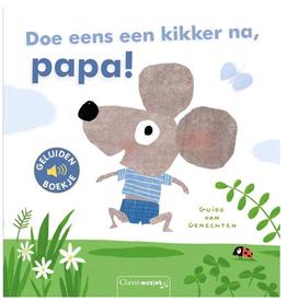 Doe eens een kikker na, Pap! - Geluidenboek