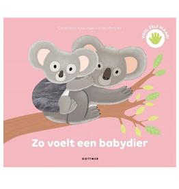 Zo Voelt een Babydier - Gottmer