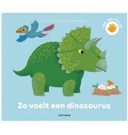 Zo voelt een Dinosaurus - Gottmer
