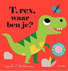 T. Rex, Waar ben je? - Met vilten Flapjes en een spiegeltje