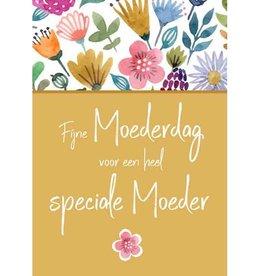 Fijne Moederdag voor een heel speciale Moeder - Wenskaart