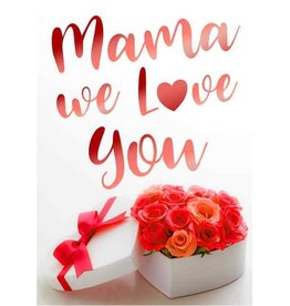 Mama we Love You - Wenskaart