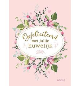 Deltas Gefeliciteerd met jullie Huwelijk - Deltas
