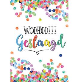 Woohoo!!! Geslaagd - Wenskaart