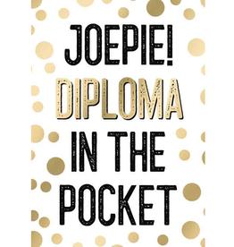 Joepie! Diploma in the Pocket - Wenskaart