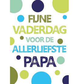 Fijne Vaderdag voor de allerliefste papa - Wenskaart