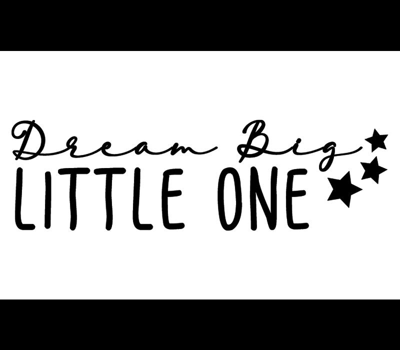 Muursticker | Dream big little one