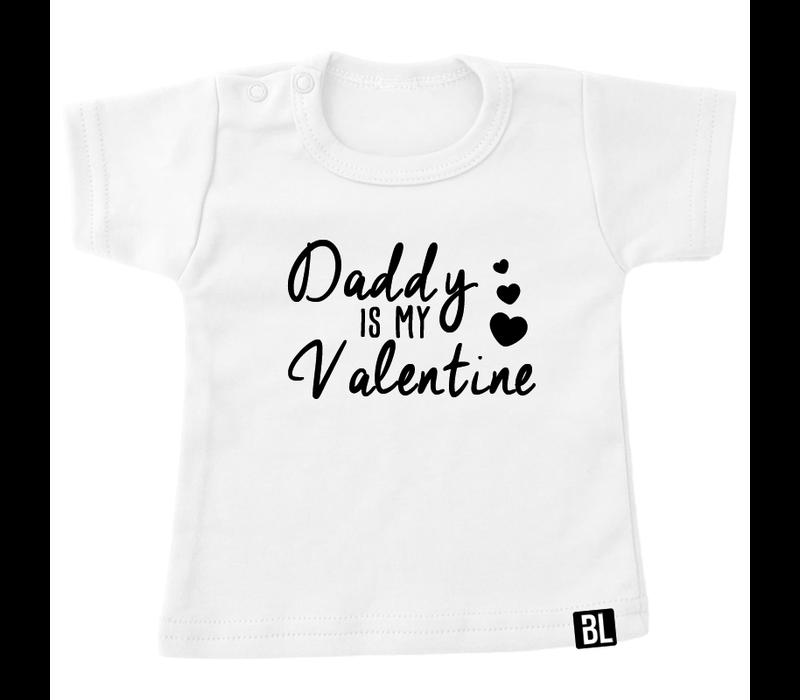 Shirt | Daddy is my valentine