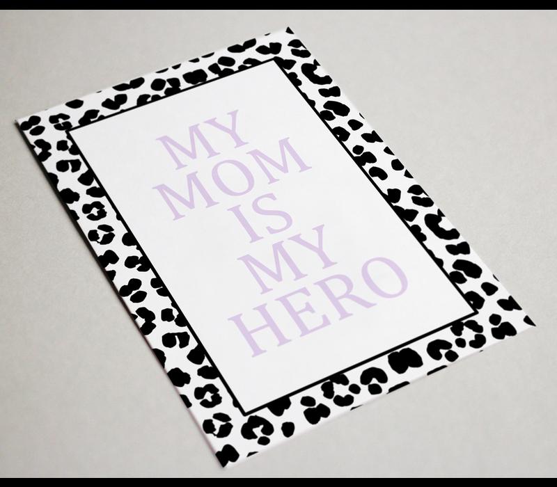Kaart | My mom is my hero