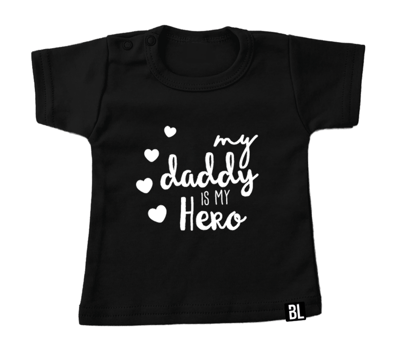 Shirt | My daddy is my hero