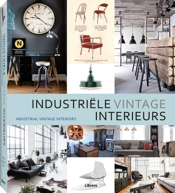 Industriele Meubels Vintage.Industriele Vintage Interieurs Retro En Vintage Meubels