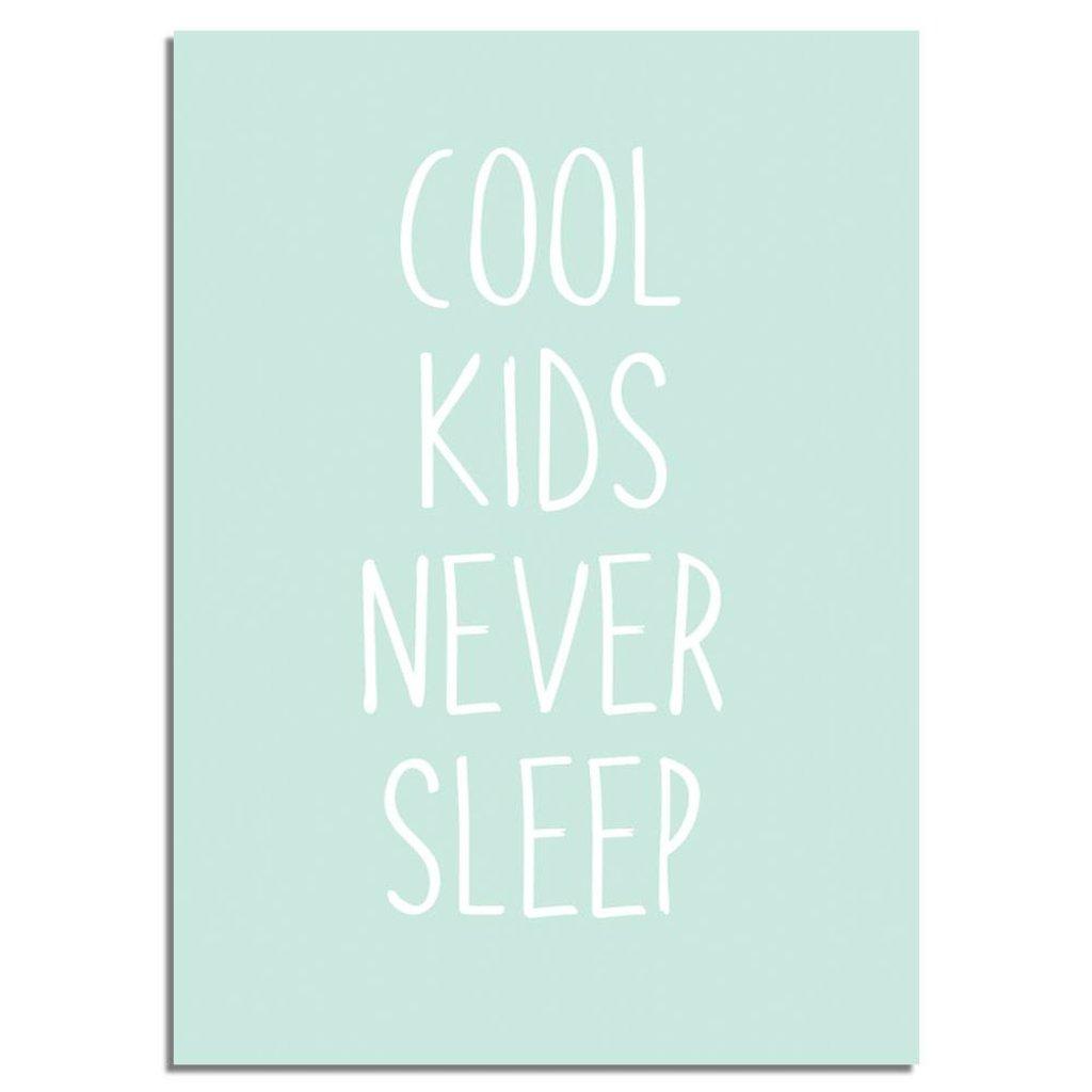 Cool kids never sleep - Kinderzimmer poster - Minze - DesignClaudShop