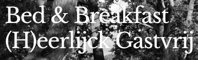 Bed & Breakfast Heerlijck Gastvrij
