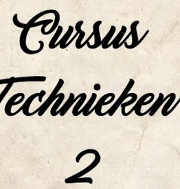 Cursus technieken 2 vanaf 22 januari