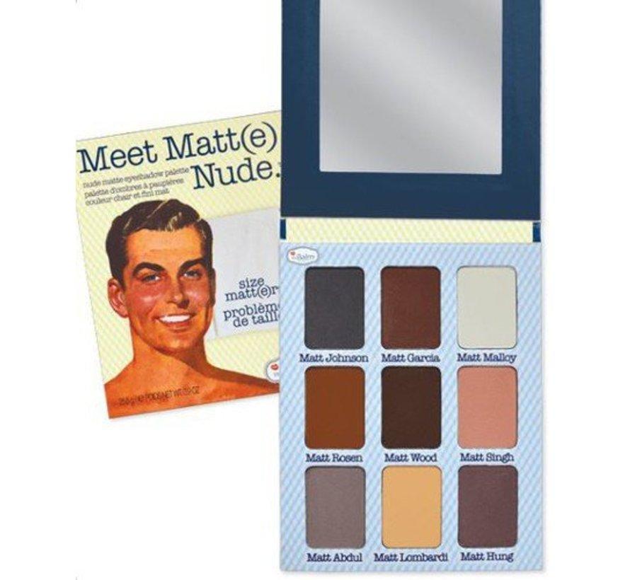 Meet Matt(e) Nude - Oogschaduw