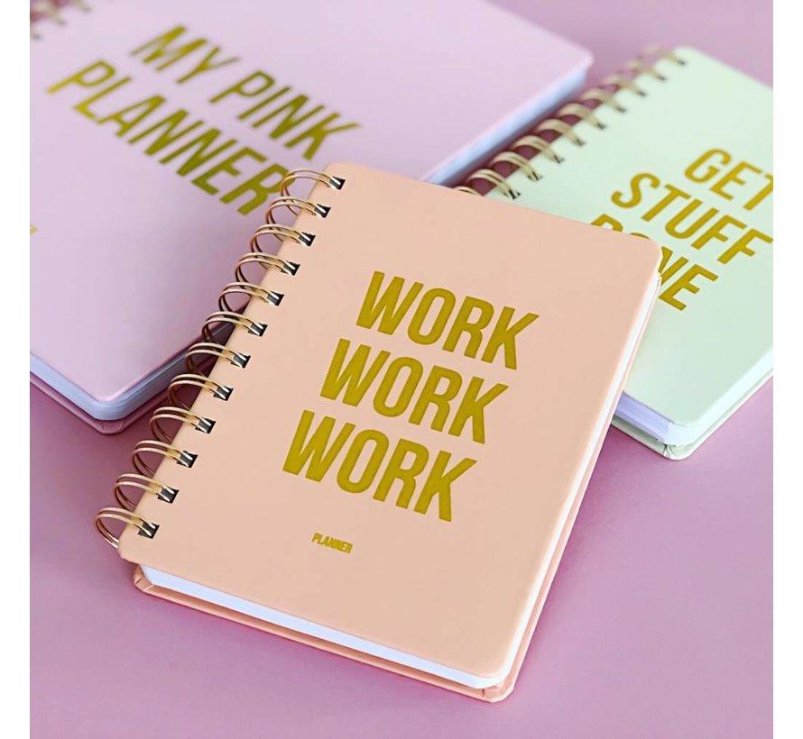 Planner - Work Work Work - Blush