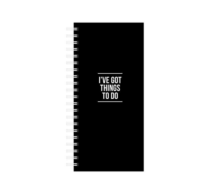 Notebook I've Got Things To Do