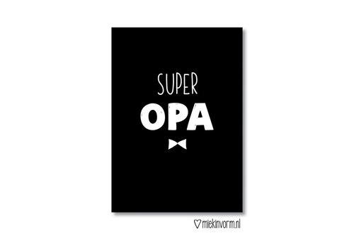 Miek in Vorm Wenskaart Super Opa
