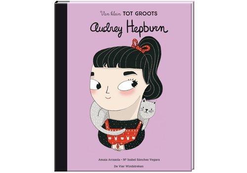 De vier windstreken Van klein tot groots Audrey Hepburn