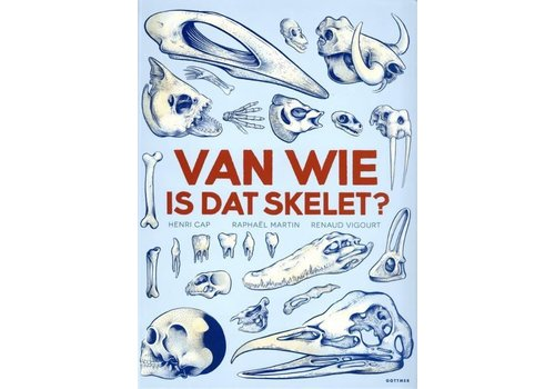 Gottmer Van wie is dat skelet?