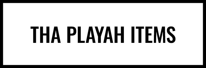 Shop Tha Playah
