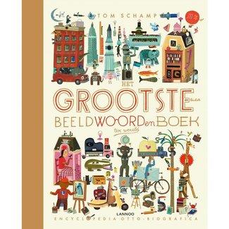 Lannoo Het Grootste en leukste beeldwoordenboek ter wereld - Tom Schamp